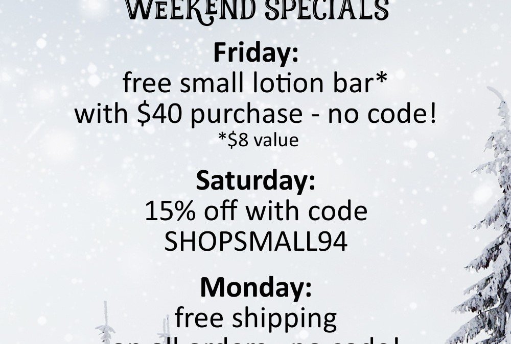Black Friday Weekend Sales & Specials!